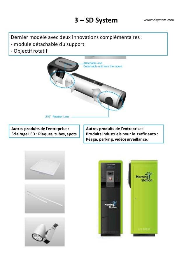 3 – SD System Dernier modèle avec deux innovations complémentaires : - module détachable du support - Objectif rotatif www...