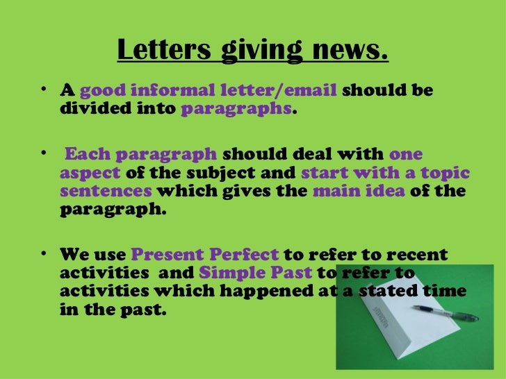 writing an informal letter giving news stories
