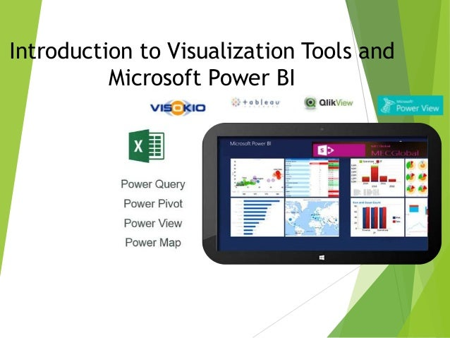 Introduction to Visualization Tools and  Microsoft Power BI