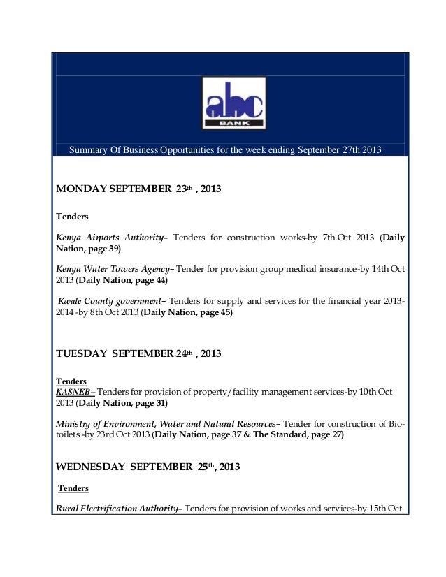 Summary Of Business Opportunities for the week ending September 27th 2013 MONDAY SEPTEMBER 23th , 2013 Tenders Kenya Airpo...