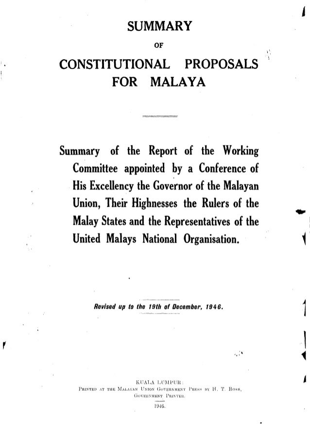 Summary of constitutional proposals for malaya 1946, Federation of Malaya, 1946