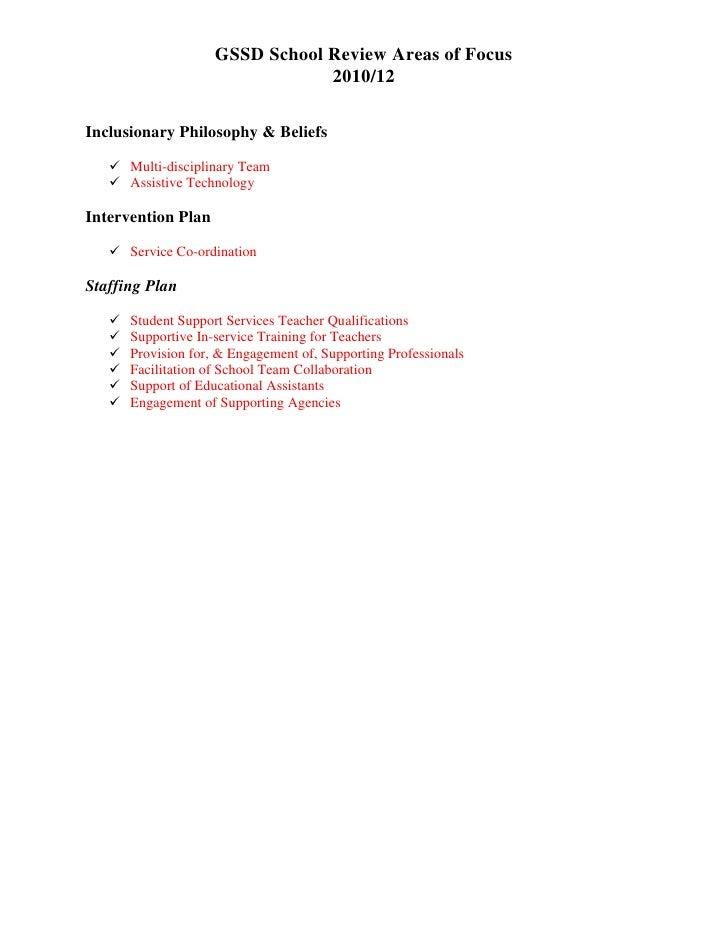 GSSD School Review Areas of Focus                                 2010/12Inclusionary Philosophy & Beliefs    Multi-disci...