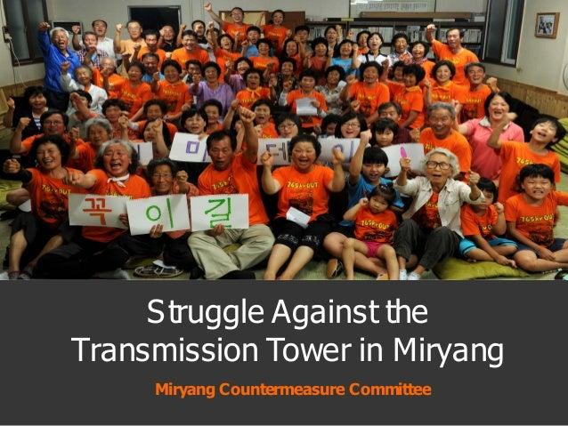 Miryang Countermeasure Committee Struggle Against the Transmission Tower in Miryang
