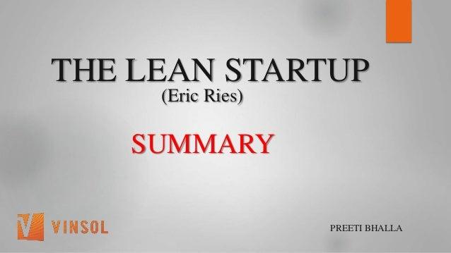 THE LEAN STARTUP (Eric Ries) SUMMARY PREETI BHALLA