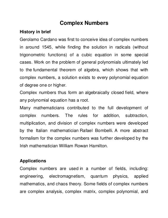 summary on complex number engineering diploma complex numbers history in brief gerolamo cardano was first to conceive idea of complex numbers in