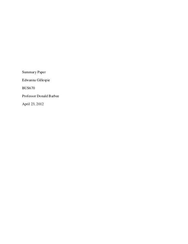Summary PaperEdwanna GillespieBUS670Professor Donald BarbeeApril 23, 2012