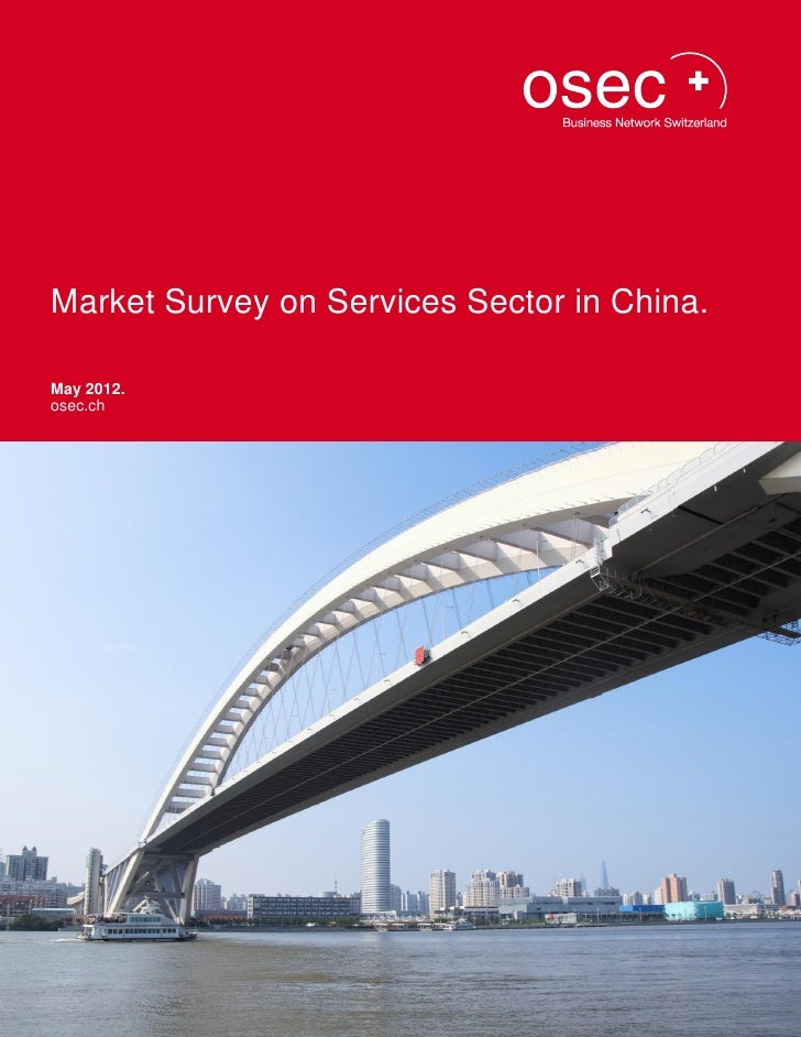 Market Survey on Services Sector in China.May 2012.osec.ch