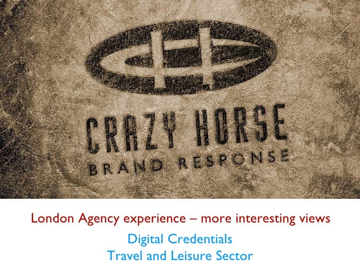 London Agency experience – more interesting views Digital Credentials Travel and Leisure Sector