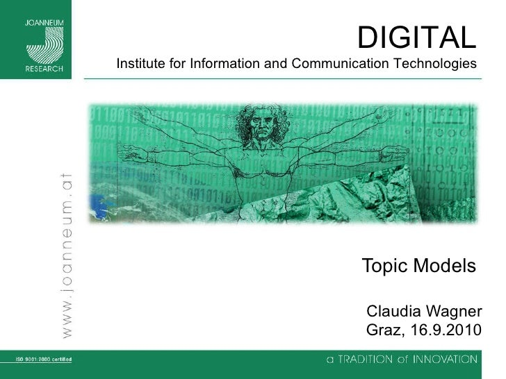 Topic Models  Claudia Wagner Graz, 16.9.2010