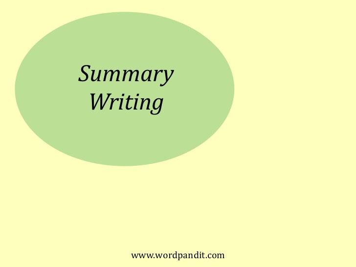 www.wordpandit.com<br />Summary<br />Writing<br />