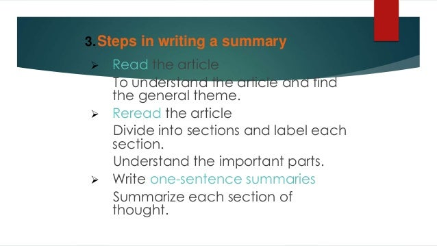 summary writing techniques Summary writing is the act or the formal process of creating or making a conclusion using a few words to highlight the most important information of an essay, speech, or an address.