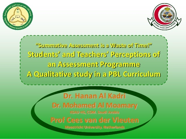 """Summative Assessment is a Waste of Time!"" Students' and Teachers' Perceptions of an Assessment Programme A Qualitative st..."