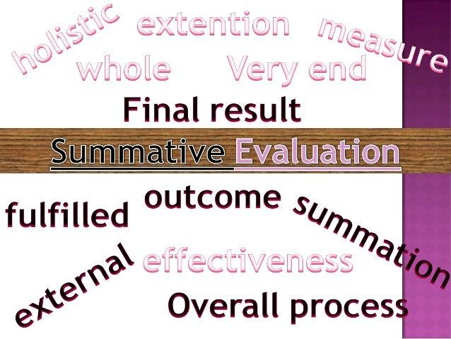 Summative and formative evaluation Slide 2