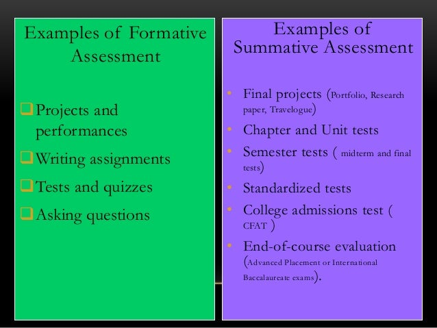 Summative Assessment( Advantages Vs. Disadvantages)
