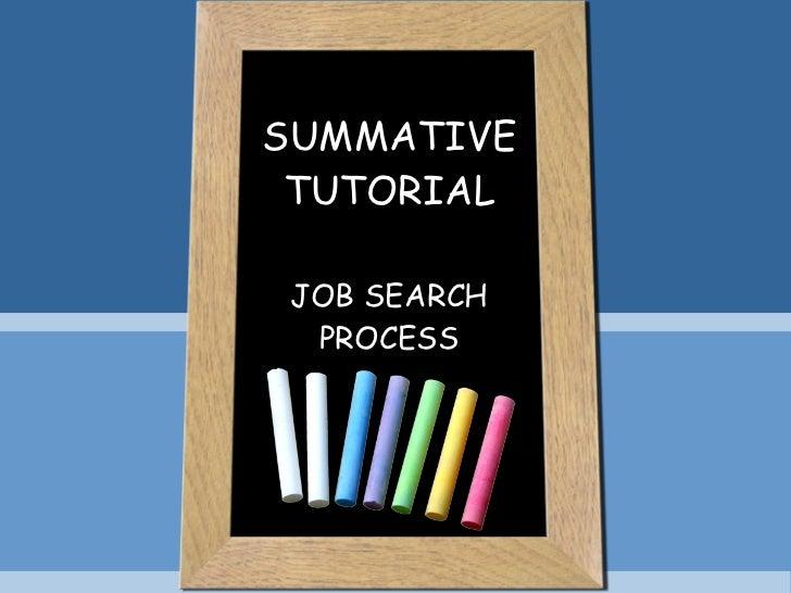 SUMMATIVE TUTORIAL JOB SEARCH PROCESS