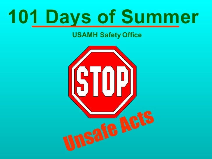 101 Days of Summer    USAMH Safety Office Unsafe Acts