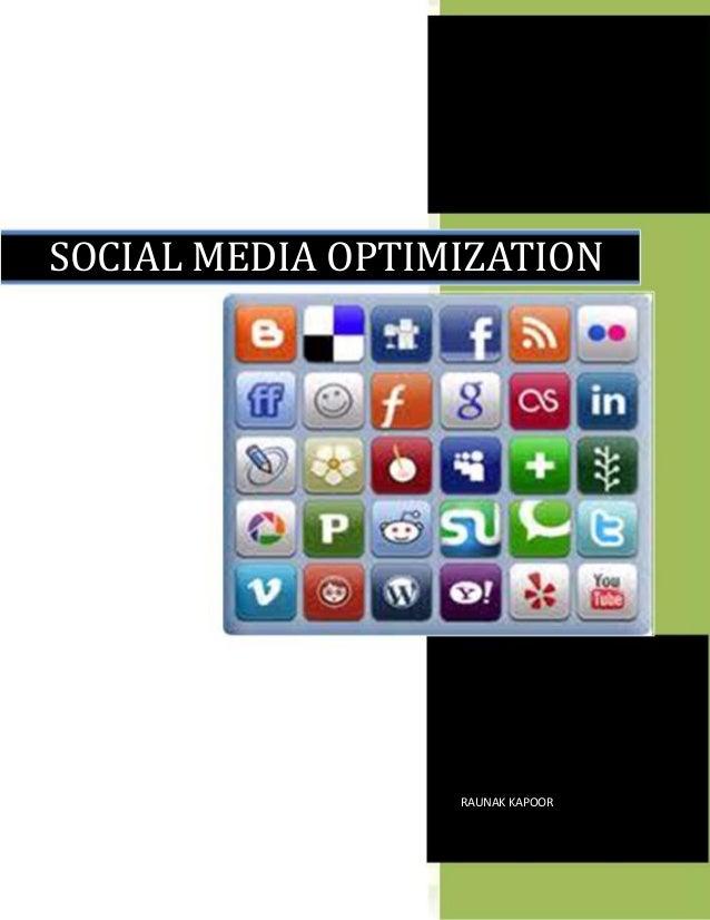 SOCIAL MEDIA OPTIMIZATION                  RAUNAK KAPOOR