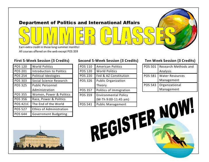 Department of Politics and International Affairs       Earn extra credit in those long summer months!   All courses offere...