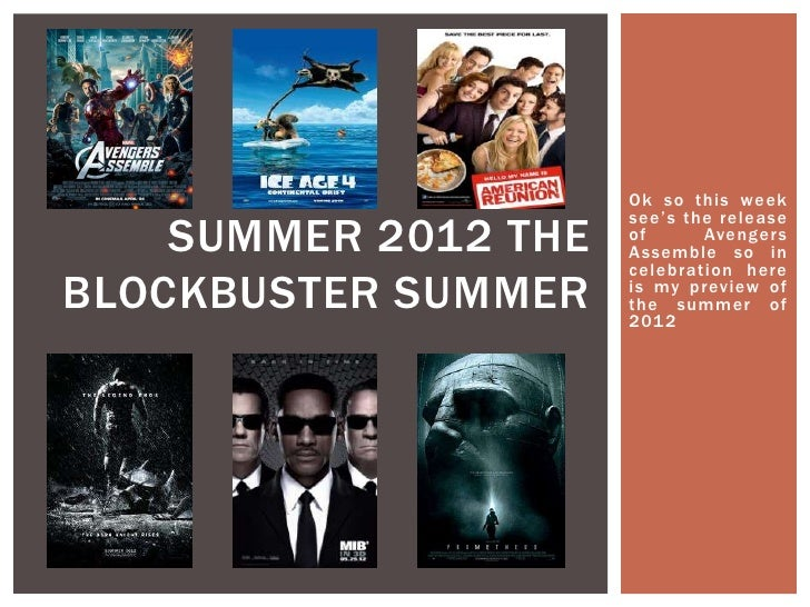 Ok so this week                      see's the rel ease    SUMMER 2012 THE   of      Avenger s                      Assemb...