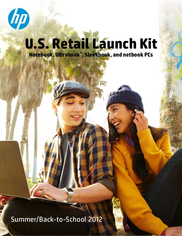 U.S. Retail Launch Kit Notebook, Ultrabook™, Sleekbook, and netbook PCs  Summer/Back-to-School 2012