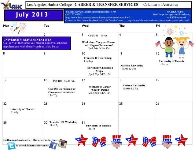 Mon Tue Wed Thu Fri 1 2 3 4 5 8 9 10 11 12 15 16 17 18 19 22 23 24 25 26 29 30 31 July 2013 Los Angeles Harbor College CAR...