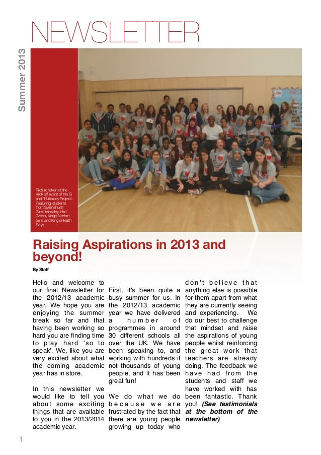 1 Raising Aspirations in 2013 and beyond! By Staff Hello and welcome to our final Newsletter for the 2012/13 academic year. ...