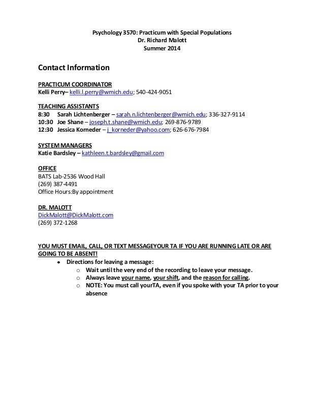 Psychology 3570: Practicum with Special Populations Dr. Richard Malott Summer 2014 Contact Information PRACTICUM COORDINAT...