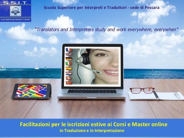 Facilitazioni per le iscrizioni estive ai Corsi e Master online in Traduzione e in Interpretazione Scuola Superiore per In...