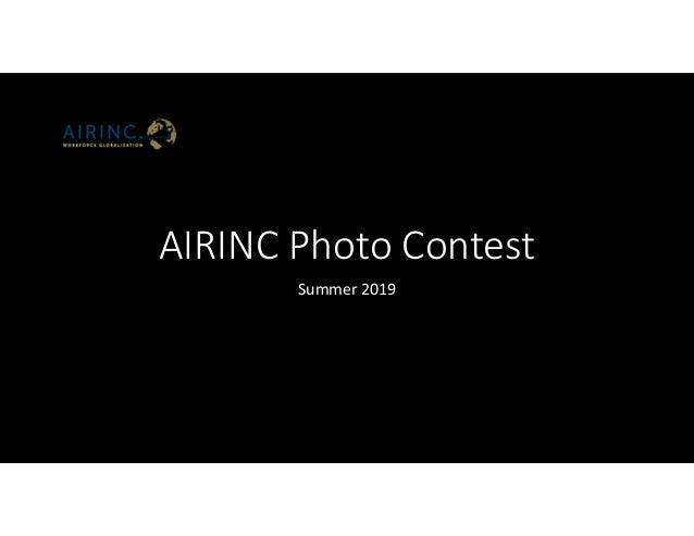 AIRINC Photo Contest Summer 2019