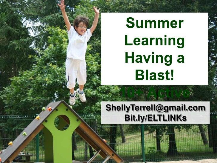 ShellyTerrell@gmail.com    Bit.ly/ELTLINKs