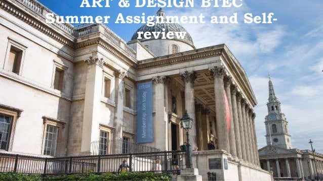 ART & DESIGN BTEC Summer Assignment and Self- review