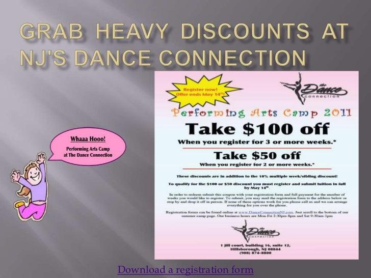 Grab heavy discounts at NJ's Dance Connection<br />Download a registration form <br />