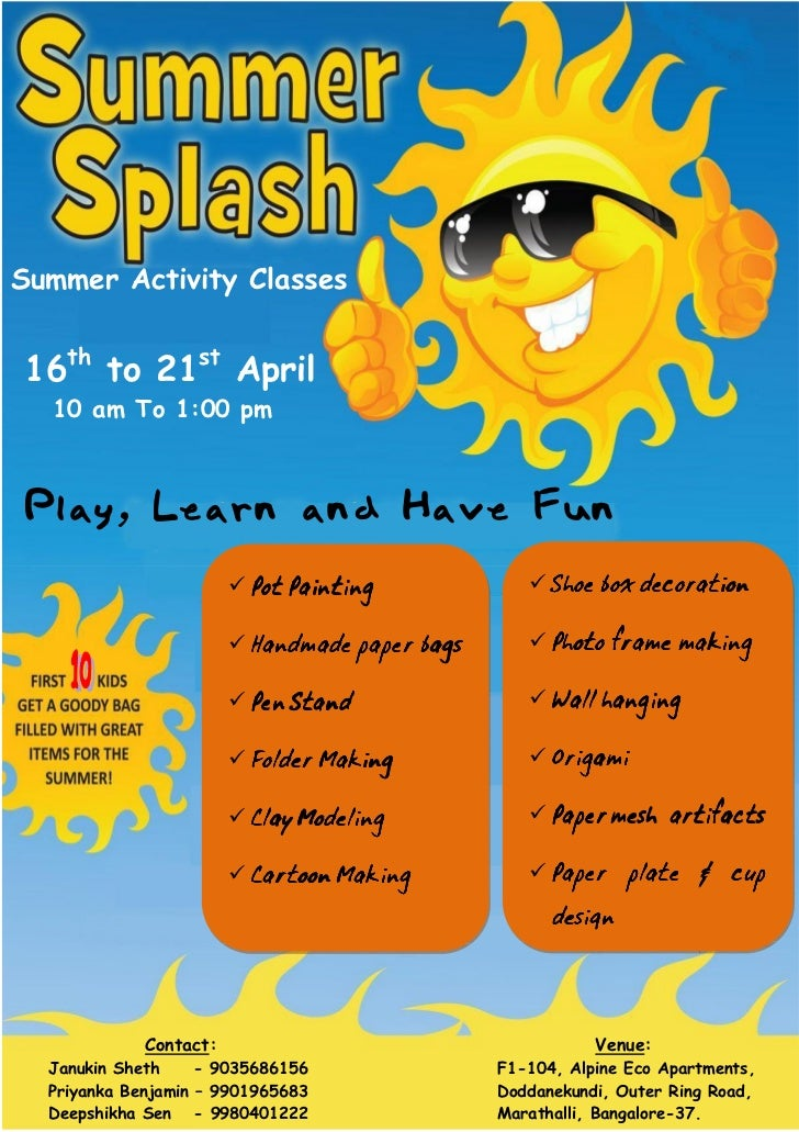 Summer Activity Classes16th to 21st April  10 am To 1:00 pmPlay, Learn and Have Fun                         Pot Painting  ...