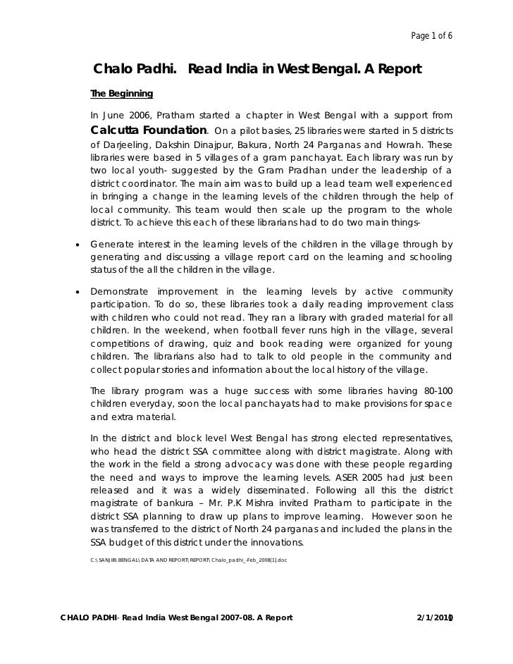 Page 1 of 6       Chalo Padhi. Read India in West Bengal. A Report       The Beginning       In June 2006, Pratham started...