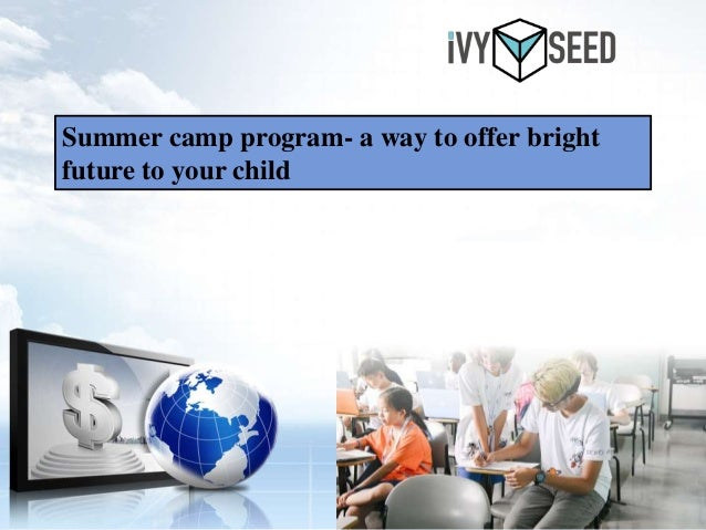Summer camp program- a way to offer bright future to your child