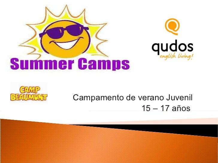 Campamento de verano Juvenil 15 – 17 años