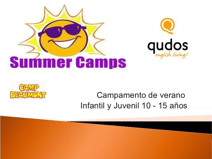 Campamento de verano  Infantil y Juvenil 10 - 15 años