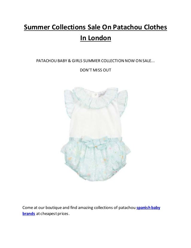 7317462db11 Summer Collections Sale On Patachou Clothes In London PATACHOU BABY   GIRLS  SUMMER COLLECTION NOW ON ...