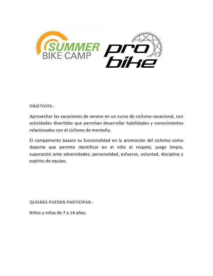 OBJETIVOS.-Aprovechar las vacaciones de verano en un curso de ciclismo vacacional, conactividades divertidas que permitan ...