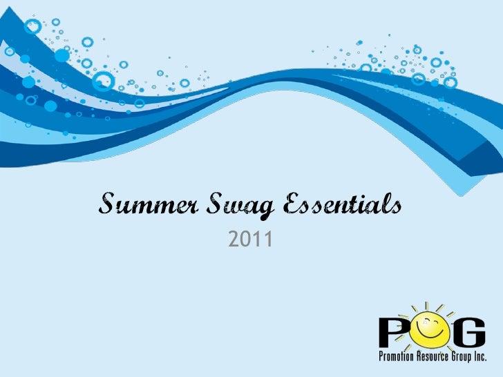 Summer Swag Essentials         2011
