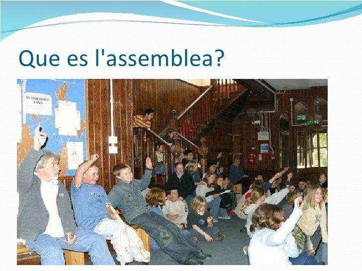 Que es l'assemblea?
