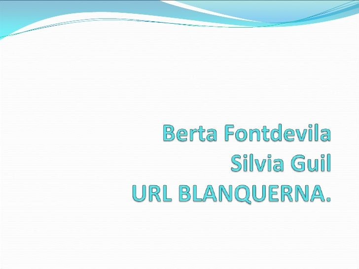 Berta FontdevilaSilvia GuilURL BLANQUERNA.<br />