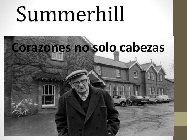 Summerhill Corazones no solo cabezas