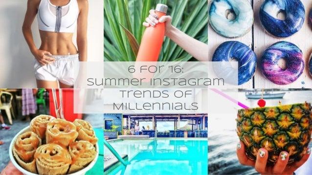 6 Summer Instagram Trends of Millennials