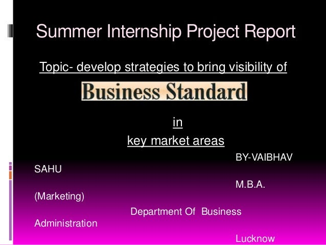 Summer Internship Project Report Topic- develop strategies to bring visibility of                         in              ...
