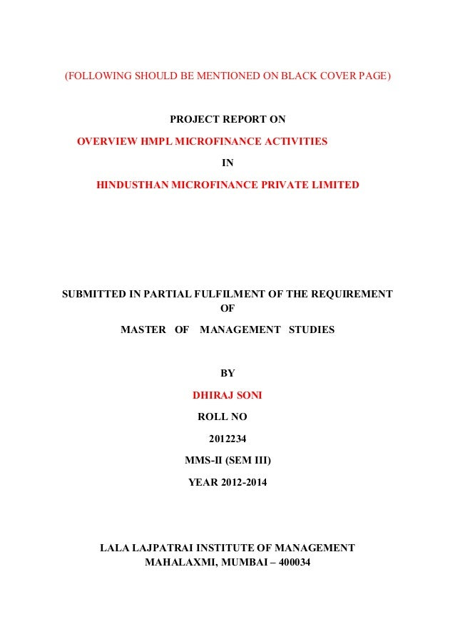 (FOLLOWING SHOULD BE MENTIONED ON BLACK COVER PAGE) PROJECT REPORT ON OVERVIEW HMPL MICROFINANCE ACTIVITIES IN HINDUSTHAN ...