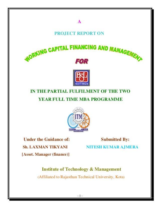 Summer Internship Report on BSL (working capital management)