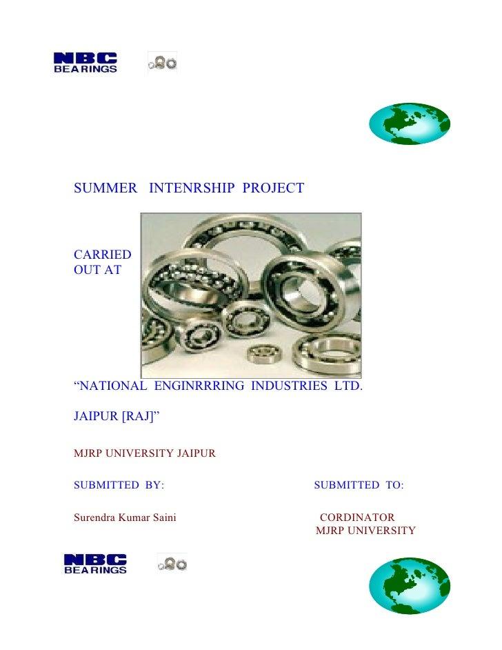 "SUMMER INTENRSHIP PROJECTCARRIEDOUT AT""NATIONAL ENGINRRRING INDUSTRIES LTD.JAIPUR [RAJ]""MJRP UNIVERSITY JAIPURSUBMITTED BY..."