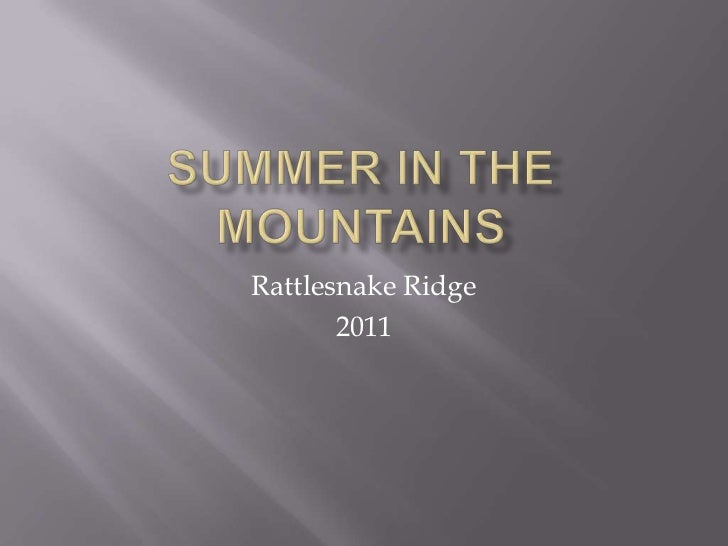 Summer In The Mountains<br />Rattlesnake Ridge<br />2011<br />