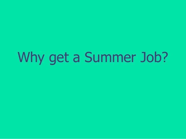 Why get a Summer Job?
